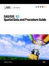 Sas/Gis 9.1: Spatial Data And Procedure Guide - SAS Publishing