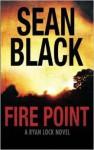 Fire Point - Sean Black
