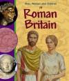 Men, Women and Children in Roman Britain - Jane Bingham