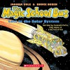 Lost in the Solar System: The Magic School Bus - Joanna Cole, Polly Adams, Cassandra Morris, Scholastic Audio
