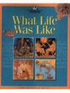 What life was like (The Nature Company discoveries library) - George Hart