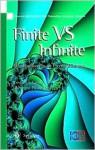 Finite Versus Infinite - Cristian S. Calude, Gheorghe Paun