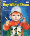 The Boy With a Drum (A Little Golden book) - David L. Harrison, Eloise Wilkin