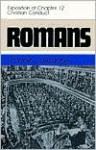 Romans: An Exposition of Chapter 12 Christian Conduct - D. Martyn Lloyd-Jones