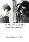 Hearing Silence: Learning to Teach Mathematics - Laurinda Brown