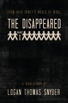 The Disappeared (A Silo Story): Part I - Logan Thomas Snyder