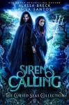 Siren's Calling - Alyssa Breck, Anna Santos