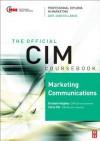 CIM Coursebook Marketing Communications 07/08 3E (CIM Coursebook) - Chris Fill