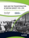 War and the Transformation of British Society 1931-1951 - Steve Waugh, John L. Wright