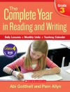 Complete Year in Reading and Writing: Grade 3: Daily Lessons - Monthly Units - Yearlong Calendar - Abi Gotthelf, Pam Allyn
