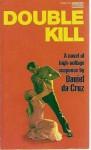 Double Kill - Daniel Da Cruz