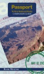 Passport To Your National Parks Companion Guide: Western Region - Randi S. Minetor