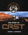 In It for the Long Haul: The Story of CRST - Jeffrey L. Rodengen
