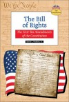 The Bill Of Rights: The First Ten Amendments Of The Constitution - David L. Hudson Jr.