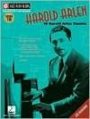 Harold Arlen: Jazz Play-Along Volume 18 - Harold Arlen