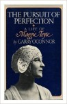 The Pursuit of Perfection: A Life of Maggie Teyte - Garry O'Connor