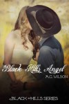 Black Hills Angel (Black Hills, #1) - A.C. Wilson
