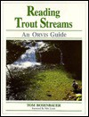 Reading Trout Streams: An Orvis Guide - Tom Rosenbauer