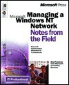 Managing a Windows NT Network (Notes from the Field) - Microsoft Corporation