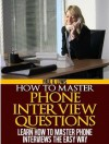 Learn How to Ace Phone Interview Questions - Paul Lewis