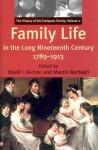 Family Life in the Long Nineteenth Century, 1789-1913: The History of the European Family: Volume 2 - David I. Kertzer, Kertzer, David I. (Ed.) Kertzer, David I. (Ed.), David I. Kertzer