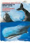 Tre Scene Da Moby Dick - Alessandro Baricco, Herman Melville, I. Meandri