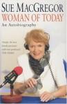 Woman Of Today - Sue MacGregor