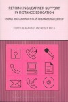 Re-thinking Learner Support in Distance Education: Change and Continuity in an International Context (Routledge Studies in Distance Education) - Roger Mills, Alan Tait