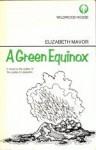 The Green Equinox - Elizabeth Mavor
