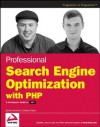 Professional Search Engine Optimization with PHP: A Developer's Guide to SEO - Jaimie Sirovich, Cristian Darie