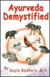Ayurveda Demystified - Gayle Redfern