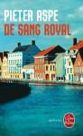 De sang royal - Pieter Aspe