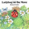 Ladybug on the Move - Richard Fowler