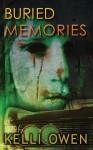 Buried Memories - Kelli Owen