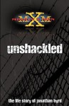 Unshackled - Jonathan Byrd