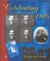 Celebrating 1895: The Centenary of Cinema - John Fullerton
