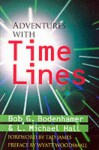 Adventures with Time Lines - Bob G. Bodenhamer, L. Michael Hall
