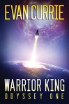 Warrior King - Evan Currie