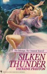 Silken Thunder (The Delaneys, #13) - Fayrene Preston