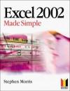 Excel 2002 Made Simple - Stephen Morris