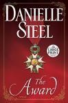 The Award: A Novel (Random House Large Print) - Danielle Steel