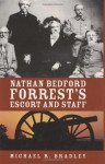 Nathan Bedford Forrest's Escort And Staff - Michael Bradley