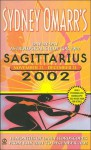 Sydney Omarr's Day-by-Day Astrological Guide for the Year 2002: Sagittar - Sydney Omarr