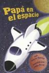 Papa en el Espacio - Stacey Sparks, Mike Reed