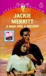 A Man And A Million - Jackie Merritt