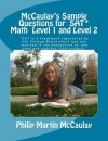McCaulay's Sample Questions for SAT* Mathematics Level 1 and Level 2 - Philip Martin McCaulay
