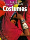 Costumes (Traditions Around The World) - Danielle Sensier