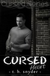 Cursed Heart - T.H. Snyder