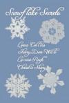 Snowflake Secrets - Lorna Collins, Luanna Rugh, Christie Shary, Sherry Derr-Wille