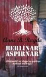 Berlínaraspirnar - Anne B. Ragde, Pétur Ástvaldsson